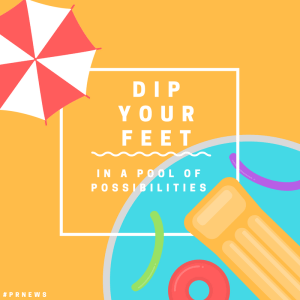 dip your feet in a pool of possibilities