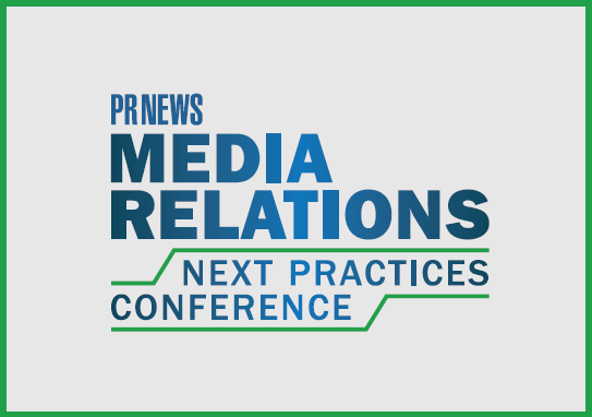 Media Relations: Next Practices Conference