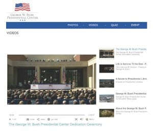 "An embedded live-streaming video player was available to Facebook users who ""Liked"" the official George W. Bush Presidential Center page prior to its dedication. The player is still active and available for anyone who wants to replay the event."