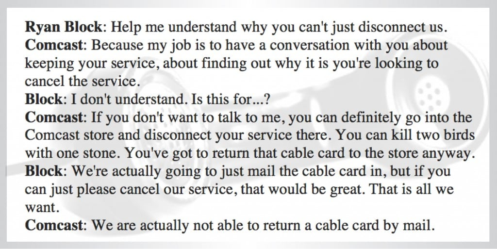 TONE IT DOWN: Part of the telephone conversation between Ryan Block and a Comcast customer service rep, in which Block was berated for trying to cancel his service. Block recorded the conversation, which went viral.