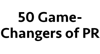 PR News' 50 Game-Changers of PR