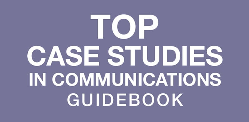 Top Case Studies in Communications Guidebook