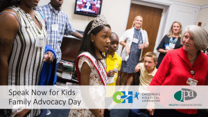 Children's Hospital Association's 2017 Speak Now For Kids Family Advocacy Day (FAD)