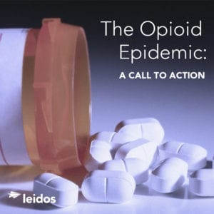 Leidos The Opioid Epidemic: A Call to Action