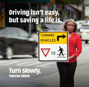 NYC Department of Transportation Vision Zero: Saving a Life is Easy (Signs)