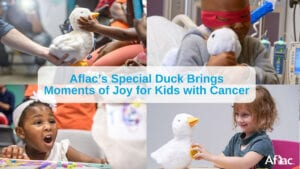 Aflac's Special Duck Brings Moments of Joy for Kids with Cancer